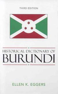 Historical Dictionary of Burundi