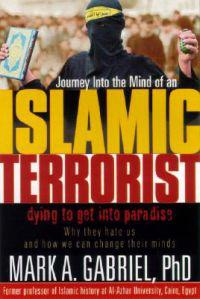 Journey into the Mind of an Islamic Terrorist