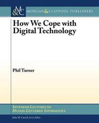 How We Cope With Digital Technology