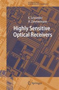 Highly Sensitive Optical Receivers
