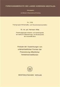 Analyse Der Auswirkungen Von Unterschiedlichen Formen Der Finanzierung Öffentlicher Verkehrsinvestitionen