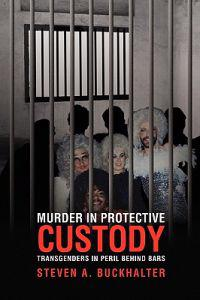 Murder in Protective Custody
