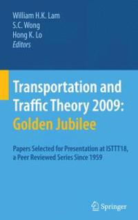 Transportation and Traffic Theory 2009 : Golden Jubilee