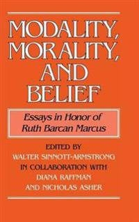 Modality, Morality, and Belief