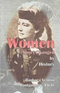 Women Short-Changed by History