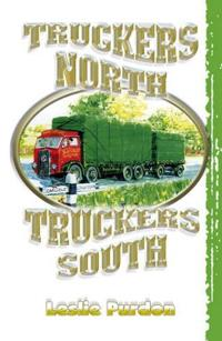 Truckers North Truckers South