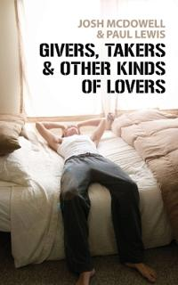 Givers, Takers & Other Kinds of Lovers