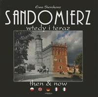 Sandomierz Then and Now