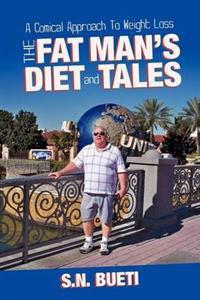 The Fat Man's Diet & Tales