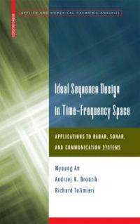 Ideal Sequence Design in Time-Frequency Space