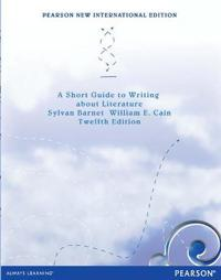 Short Guide to writing about Literature:Pearson New International Edition