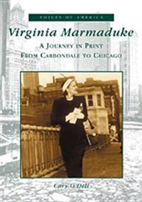 Virginia Marmaduke: A Journey in Print from Carbondale to Chicago