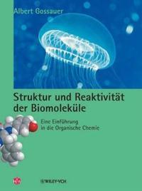 Struktur Und Reaktivitat Der Biomolekule