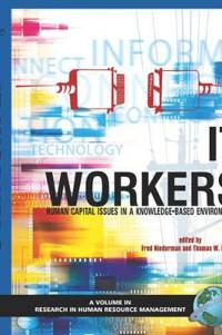 It Workers: Human Capital Issues in a Knowledge Based Environment (Hc)