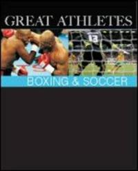 Great Athletes Boxing & Soccer