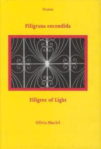 Filigrana Encendida / Filigree of Light: Poemas / Poems