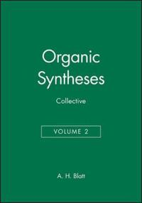 Organic Syntheses, Collective Volume 2