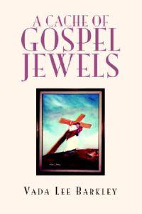 A Cache of Gospel Jewels
