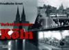 Verkehrsknoten Köln