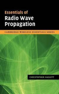 Essentials of Radio Wave Propagation