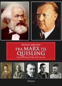 Fra Marx til Quisling - Øystein Sørensen pdf epub
