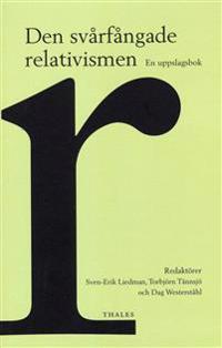 Den svårfångade relativismen : en uppslagsbok