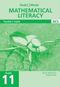Study and Master Mathematical Literacy Grade 11 Teacher's Guide