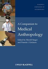 A Companion to Medical Anthropology