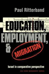 Education, Employment and Migration