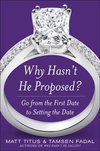 Why Hasn't He Proposed?