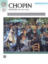 Waltzes (Complete): A Practical Performing Edition, Book & CD [With CD]