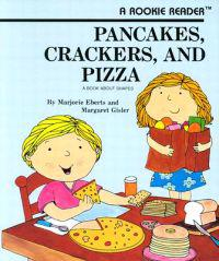 Pancakes, Crackers and Pizza
