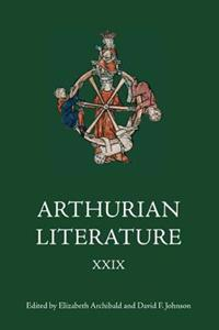 Arthurian Literature XXIX