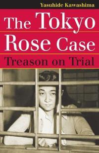 The Tokyo Rose Case