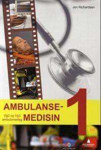 Ambulansemedisin 1; vg2 og vg3 ambulansefag