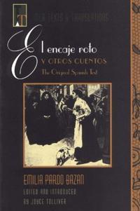 El encaje roto y otros cuentos / Torn lace and other stories