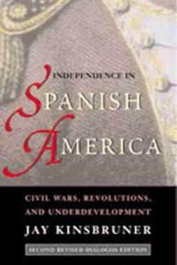 Independence in Spanish America