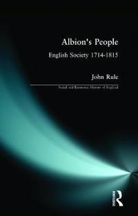 Albion's People: English Society 1714-1815