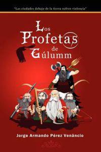 Los Profetas De Gulumm