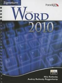 Signature Series: Microsoft (R)Word 2010