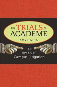 The Trials of Academe