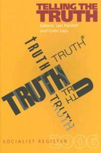 Telling the Truth: Socialist Register 2006