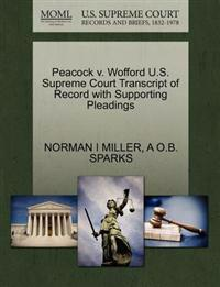 Peacock V. Wofford U.S. Supreme Court Transcript of Record with Supporting Pleadings