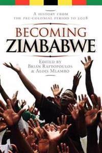Becoming Zimbabwe