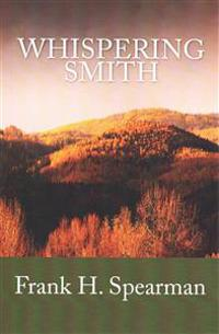 Whispering Smith (Summit Classic Collector Editions)