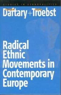 Radical Ethnic Movement In Contemporary Europe