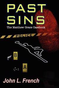 Past Sins - The Matthew Grace Casebook