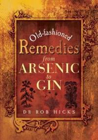Old-Fashioned Remedies