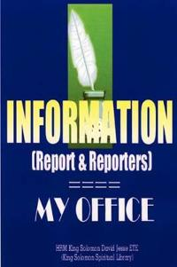 INFORMATION (Report and Reporters)