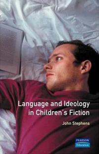 Language and Ideology in Children's Fiction